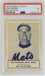 Duke Snider New York Mets 1963 Nassau County Boy Scouts Baseball Card - Graded EX 5 (PSA)