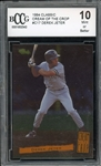 Derek Jeter 1994 Classic Cream of the Crop Baseball Card #C17 - Graded 10 Mint or Better (BCCG)
